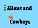<br /> Aliens and Cowboys
