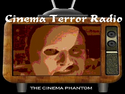 Cinema Terror Radio!
