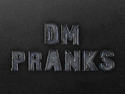 DmPranksProductions