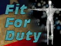 Fit for Duty