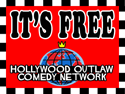 Hollywood Outlaw Comedy Free