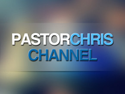 Pastor Chris Channel