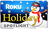 Roku Holiday Spotlight