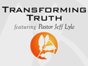 Transforming Truth