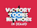 Victory Toons Network OnDemand