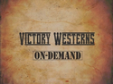 Victory Westerns On-Demand