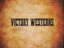Victory Westerns