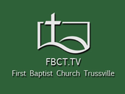 1st Baptist Church Trussville