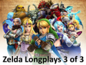 Zelda Longplays 3 of 3