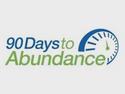 90 Days to Abundance