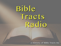 Bible Tracts Radio