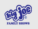Big Joe Family Shows