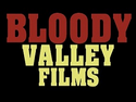 Bloody Valley Films TV