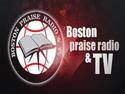 Boston Praise Radio & TV