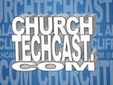 ChurchTechCast.com