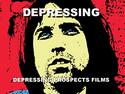 Depressing Prospects Films
