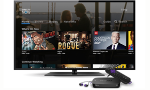 DIRECTV NOW Arrives on Select Roku Devices