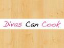 Divas Can Cook