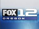 Fox12 Oregon