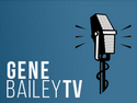 Gene Bailey TV
