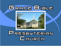 Grace Bible Presbyterian