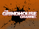 Grindhouse Channel