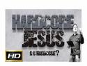 Hardcore Jesus