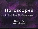 Horoscopes by Kelli Fox