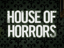 House of Horrors