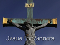 Jesus For Sinners