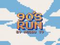 90'S RUN