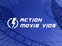 Action movie vids