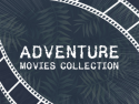 Adventure movies collection
