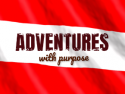 Adventures with Purpose on Roku