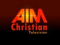 AIM Christian Television
