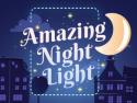 Amazing Night Light