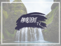 Ambient TV