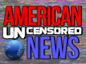 American UNCENSORED News