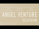 Angel Ventures TV