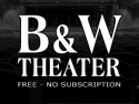 B&W Theater