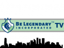 Be Legendary Incorporated TV