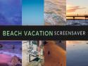 Beach Vacation Screensaver