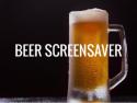 Beer Screensaver