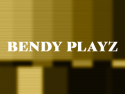 Bendy Playz