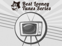 Best Looney Tunes Series