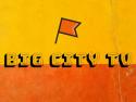 Big City TV