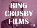 Bing Crosby Films