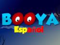 Booya Español