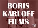 Boris Karloff Films