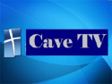 Cave TV